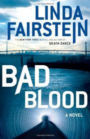 BAD BLOOD by Linda Fairstein