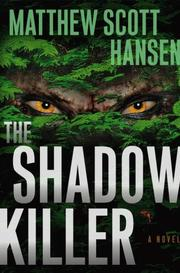 THE SHADOWKILLER by Matthew Scott Hansen