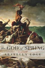THE GOD OF SPRING by Arabella Edge