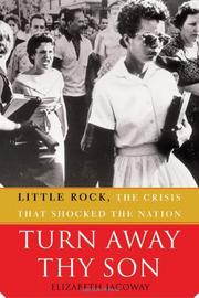 TURN AWAY THY SON by Elizabeth Jacoway
