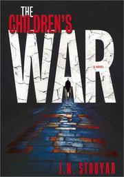 THE CHILDREN'S WAR by J.N. Stroyar