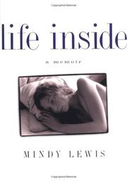 LIFE INSIDE by Mindy Lewis