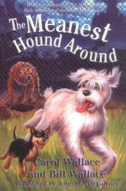 THE MEANEST HOUND AROUND by Carol Wallace