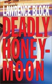 DEADLY HONEYMOON by Lawrence Block