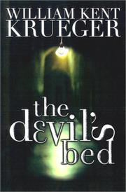 THE DEVIL'S BED by William Kent Krueger
