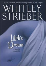 LILITH'S DREAM by Whitley Strieber