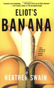 ELIOT'S BANANA by Heather Swain