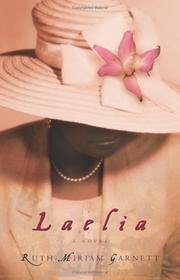 LAELIA by Ruth-Miriam Garnett