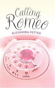 CALLING ROMEO by Alexandra Potter