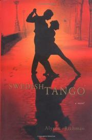 SWEDISH TANGO by Alyson Richman