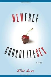 NEW FREE CHOCOLATE SEX by Keith Lowe