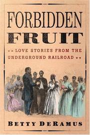 FORBIDDEN FRUIT by Betty DeRamus