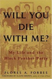 WILL YOU DIE WITH ME? by Flores A. Forbes