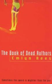THE BOOK OF DEAD AUTHORS by Emlyn Rees