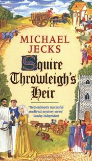 SQUIRE THROWLEIGH'S HEIR by Michael Jecks