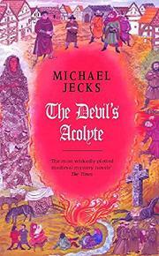THE DEVIL'S ACOLYTE by Michael Jecks