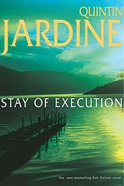 STAY OF EXECUTION by Quintin Jardine