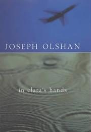 IN CLARA'S HANDS by Joseph Olshan
