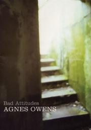 BAD ATTITUDES by Agnes Owens