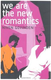 WE ARE THE NEW ROMANTICS by Niven Govinden