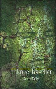 THE LONE TRAVELLER by Susan Kelly