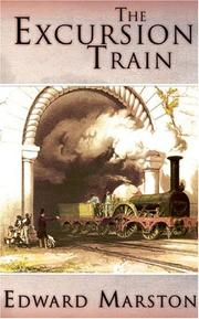 THE EXCURSION TRAIN by Edward Marston