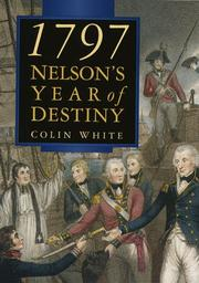1797: NELSON'S YEAR OF DESTINY by Colin White