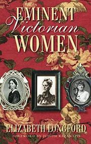 EMINENT VICTORIAN WOMEN by Elizabeth Longford