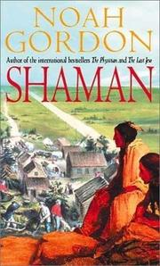SHAMAN by Noah Gordon