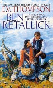 BEN RETALLICK by E. V. Thompson