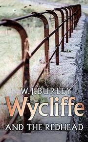 WYCLIFFE AND THE REDHEAD by W.J. Burley