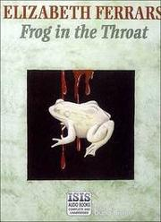FROG IN THE THROAT by E. X. Ferrars