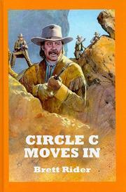 CIRCLE C MOVES IN by Brett Rider