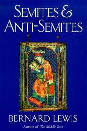 SEMITES & ANTI-SEMITES by Bernard Lewis