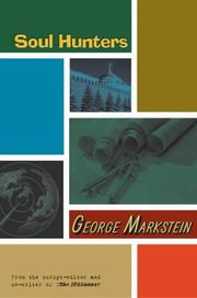 SOUL HUNTERS by George Markstein
