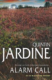 ALARM CALL by Quintin Jardine