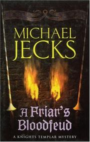 A FRIAR'S BLOODFEUD by Michael Jecks