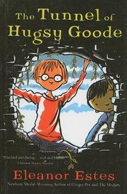 THE TUNNEL OF HUGSY GOODE by Eleanor Estes