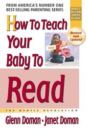 HOW TO TEACH YOUR BABY TO READ by Glenn Doman