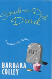 SCRUB-A-DUB-DEAD by Barbara Colley