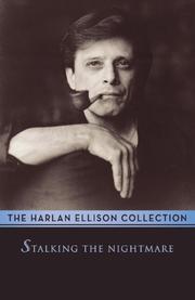 STALKING THE NIGHTMARE by Harlan Ellison