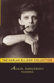 AGAIN, DANGEROUS VISIONS by Harlan -- Ed. Ellison