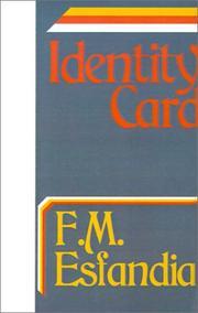 IDENTITY CARD by F. M. Esfandiary