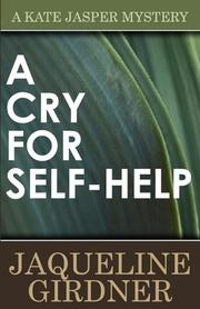 A CRY FOR SELF-HELP by Jaqueline Girdner