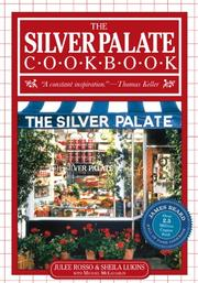 THE SILVER PALATE COOKBOOK by Juice & Sheila Lukins with Michael McLaughlin Rosso