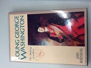 YOUNG GEORGE WASHINGTON by John Rosenburg