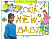 OUR NEW BABY by Jen Green