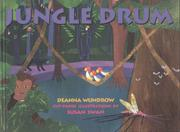 JUNGLE DRUM by Deanna Wundrow