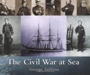 THE CIVIL WAR AT SEA by George Sullivan