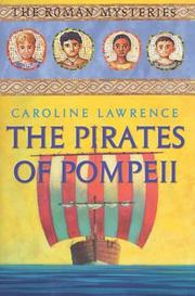 THE PIRATES OF POMPEII by Caroline Lawrence